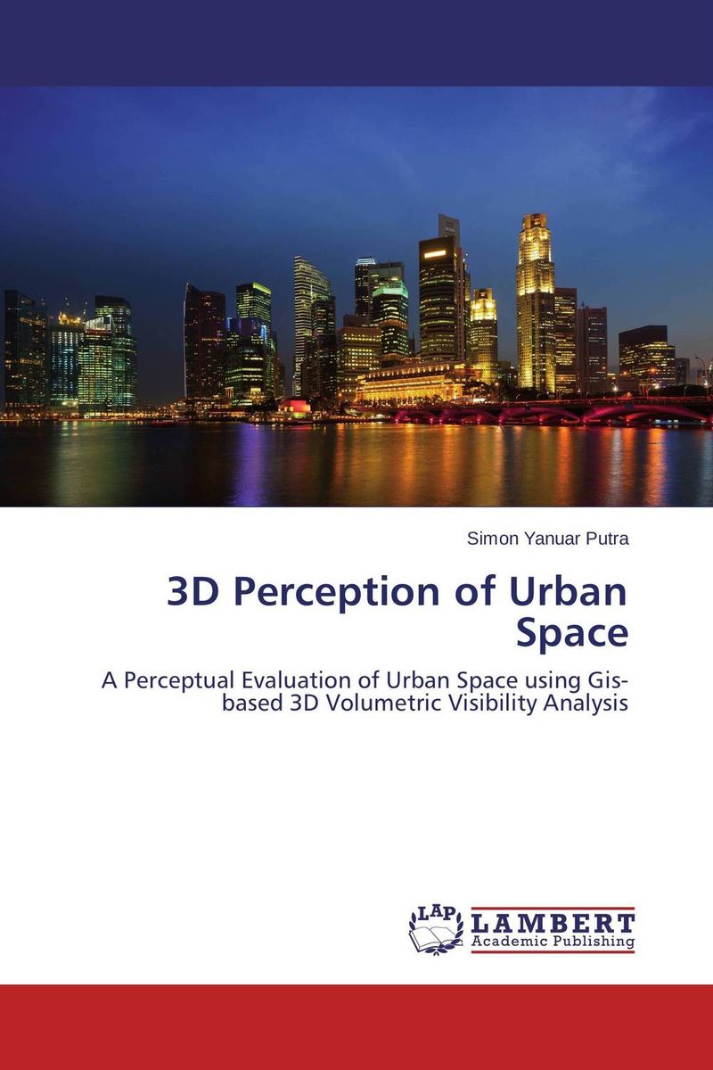 3D Perception of Urban Space urban forms