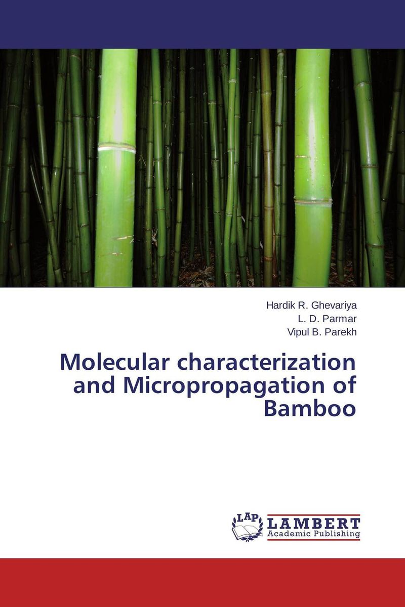 Molecular characterization and Micropropagation of Bamboo anil arjun hake sanjay jha and suman kumar jha molecular and biochemical characterization of karanja derris indica