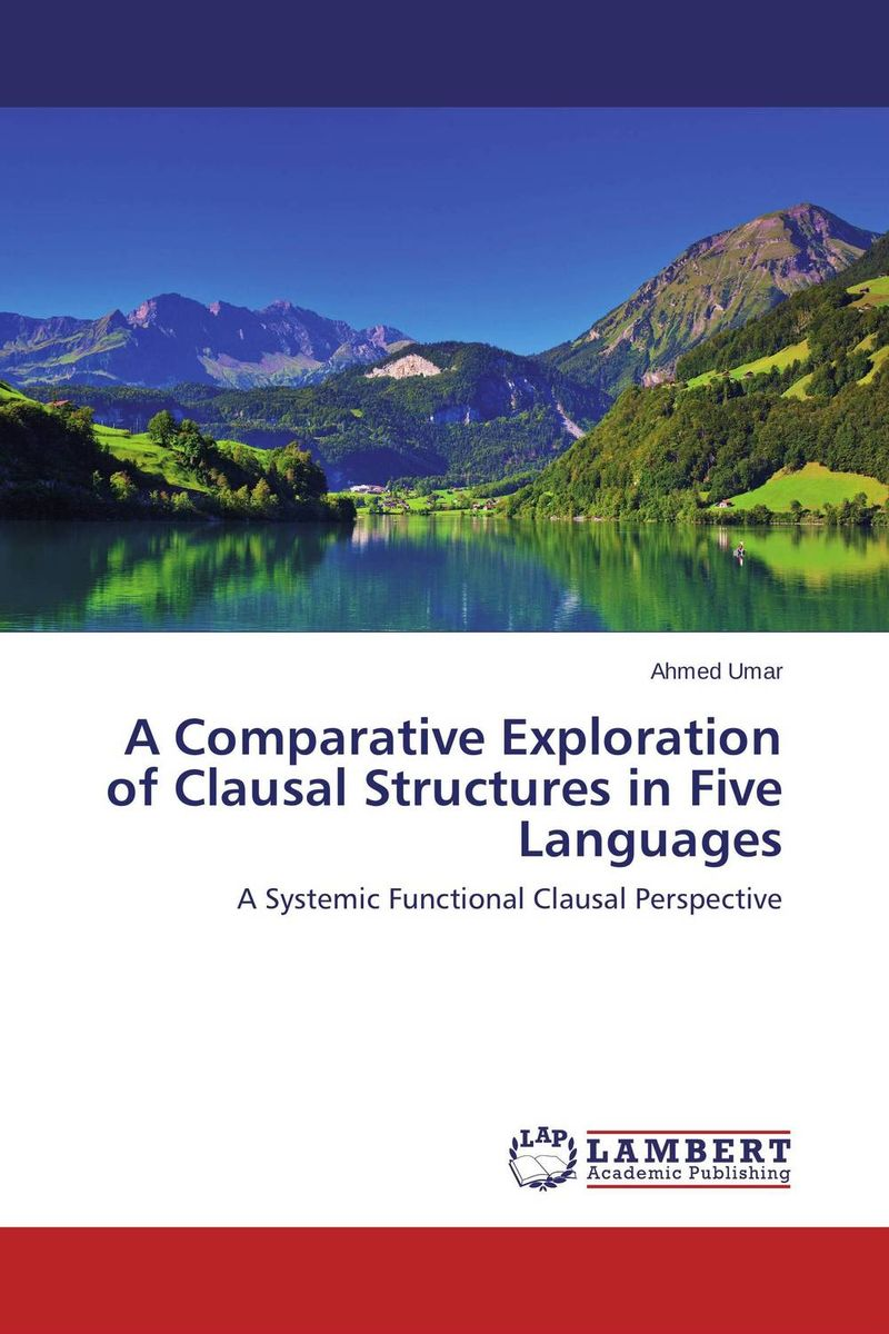 A Comparative Exploration of Clausal Structures in Five Languages a comparative evaluation of cryptographic algorithms