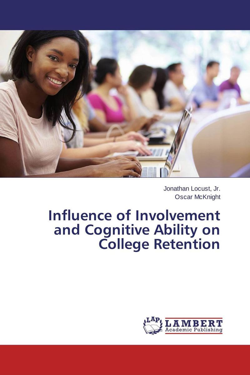 Influence of Involvement and Cognitive Ability on College Retention