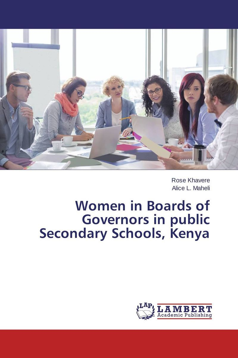 Women in Boards of Governors in public Secondary Schools, Kenya leadership and performance in public secondary schools in kenya