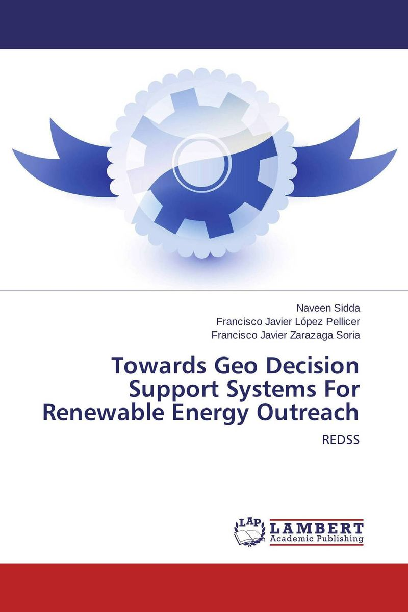Towards Geo Decision Support Systems For Renewable Energy Outreach towards zero energy architecture