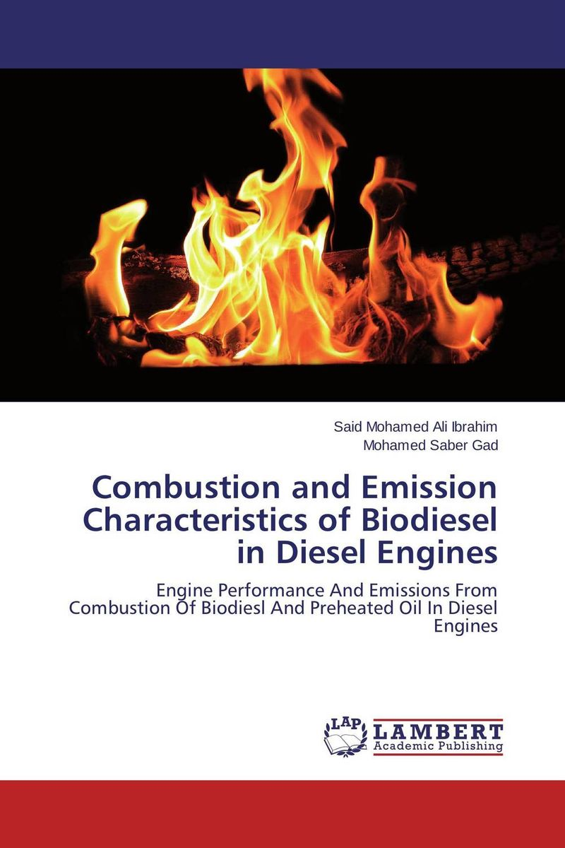 Combustion and Emission Characteristics of Biodiesel in Diesel Engines experimental investigation of diesel engine fueled by biodiesel blends