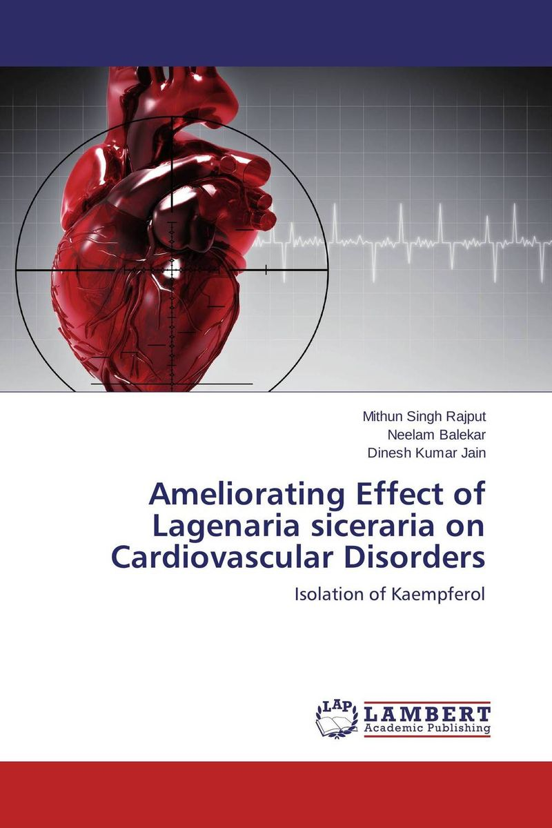 Ameliorating Effect of Lagenaria siceraria on Cardiovascular Disorders oxford textbook of medicine cardiovascular disorders
