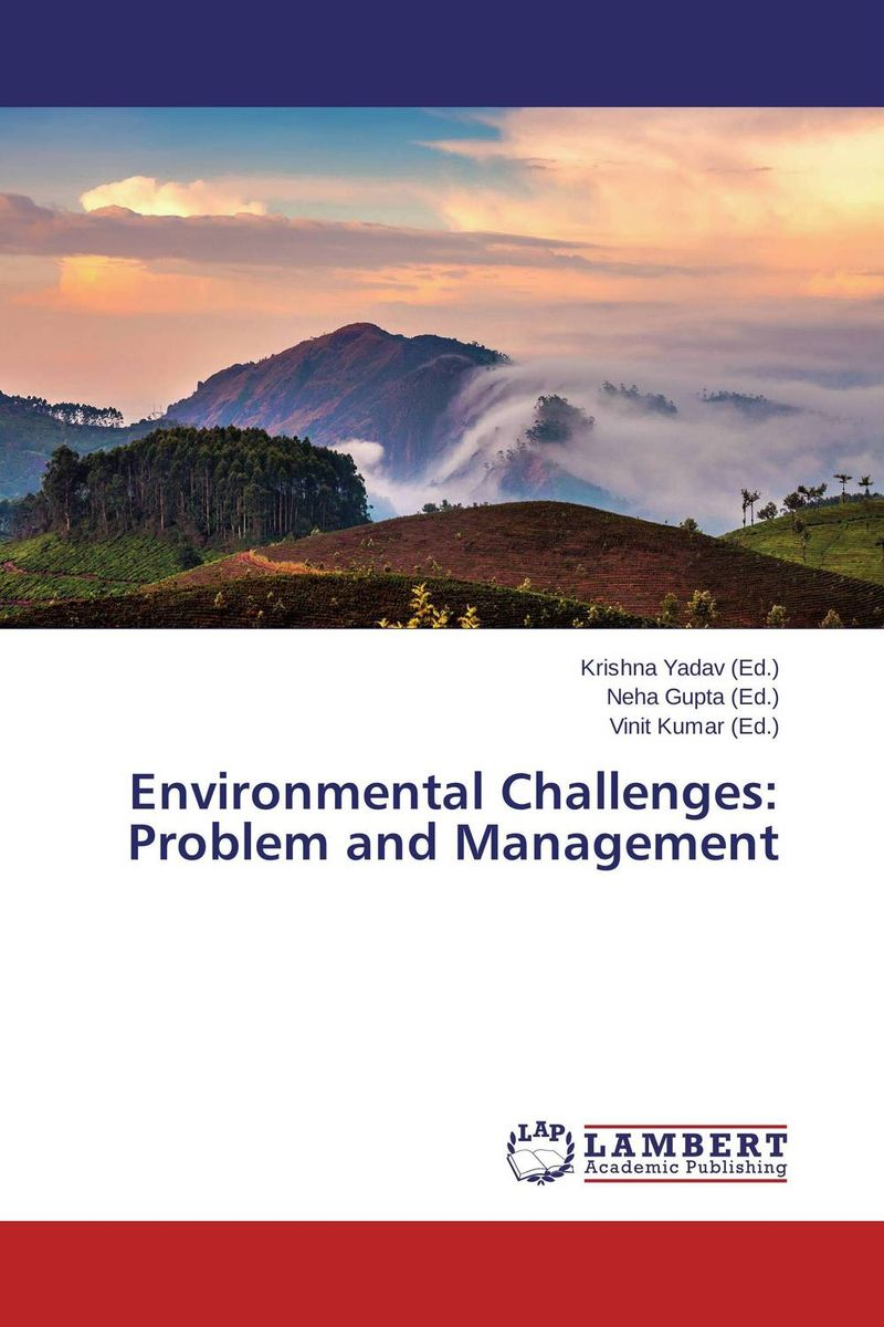 Environmental Challenges: Problem and Management urbanization and urban environmental challenges
