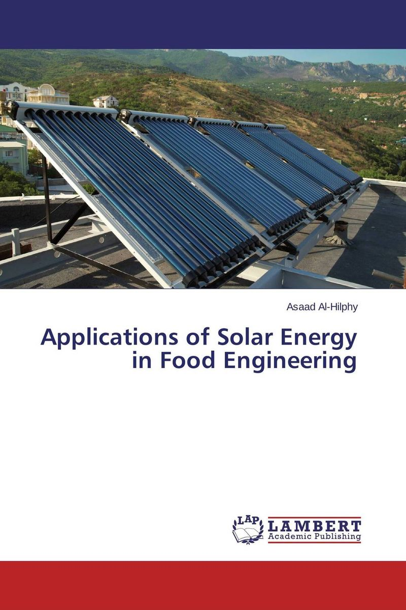 Applications of Solar Energy in Food Engineering arun bhagat ashutosh chavan and yatiraj kamble solar drying technology