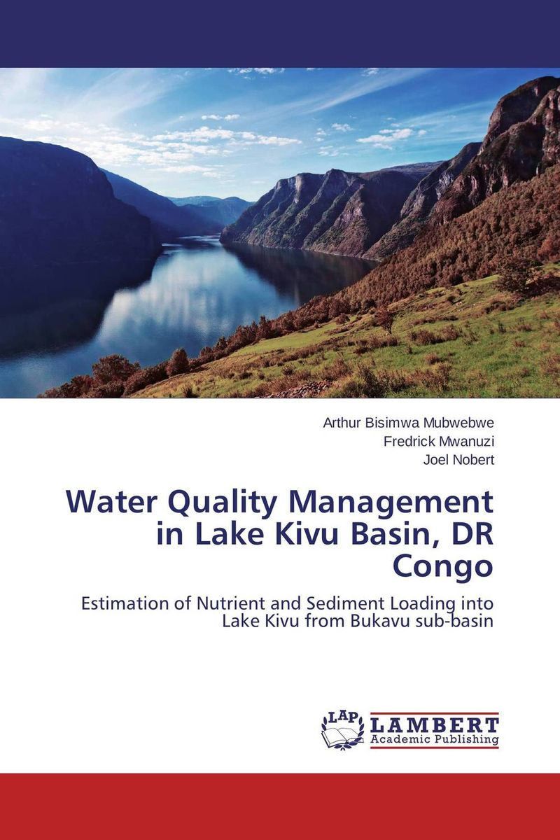 Water Quality Management in Lake Kivu Basin, DR Congo dr irrenpreet singh sanghotra dr prem kumar and dr paramjeet kaur dhindsa quality management practices and organisational performance