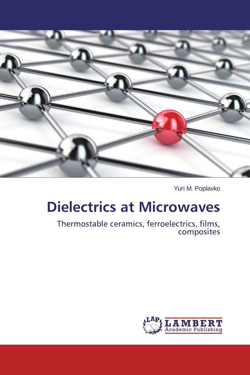Dielectrics at Microwaves купить