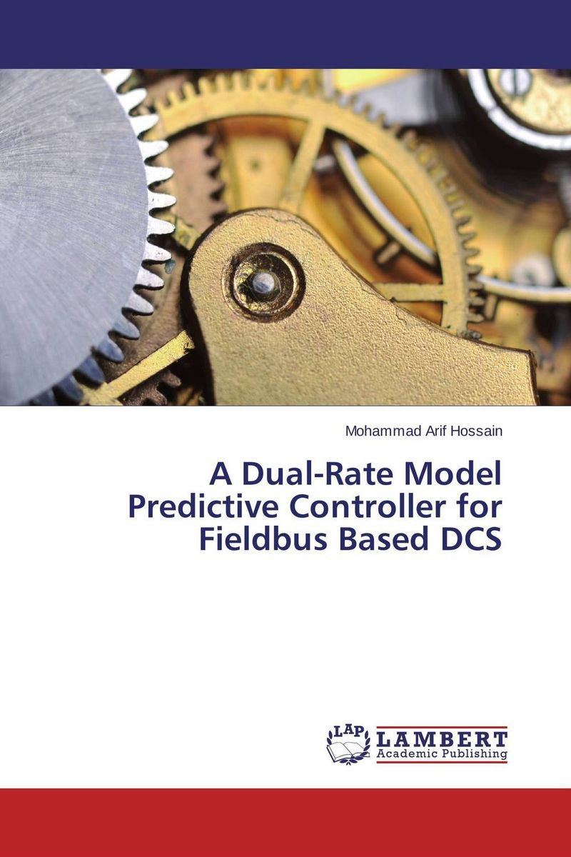 A Dual-Rate Model Predictive Controller for Fieldbus Based DCS tigabu dagne akal constructing predictive model for network intrusion detection
