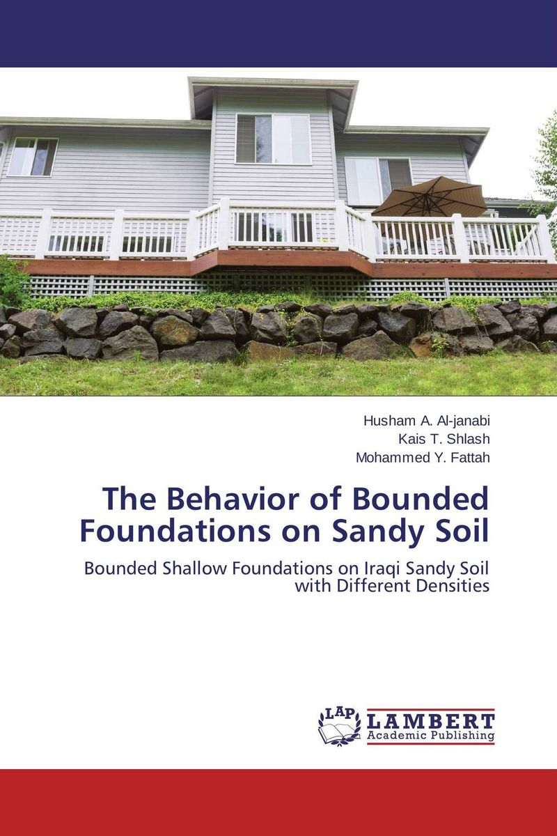 The Behavior of Bounded Foundations on Sandy Soil foundations in craniosacral biodynamics volume one the breath of life and fundamental skills