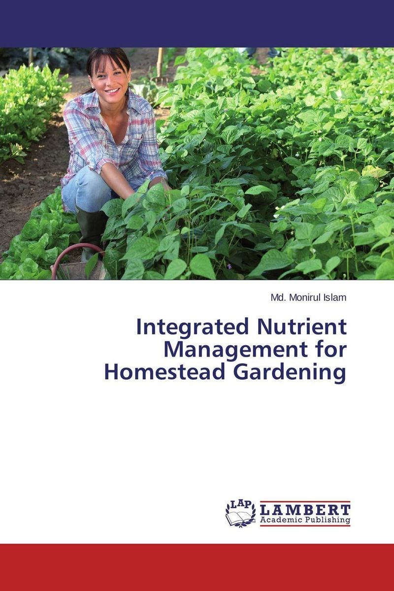 Integrated Nutrient Management for Homestead Gardening sarah cheroben and cheroben integrated soil fertility management and marketing of farm produce
