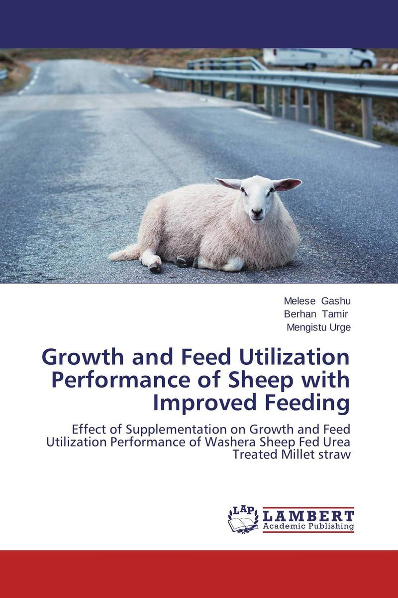 Growth and Feed Utilization Performance of Sheep with Improved Feeding