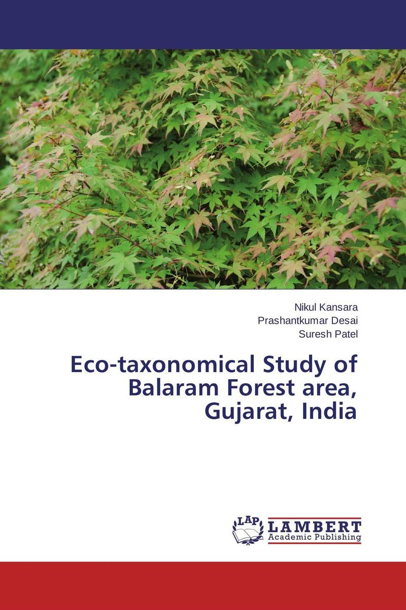 Eco-taxonomical Study of Balaram Forest area, Gujarat, India assessment of oral pre cancer and cancerous lesions in gujarat state
