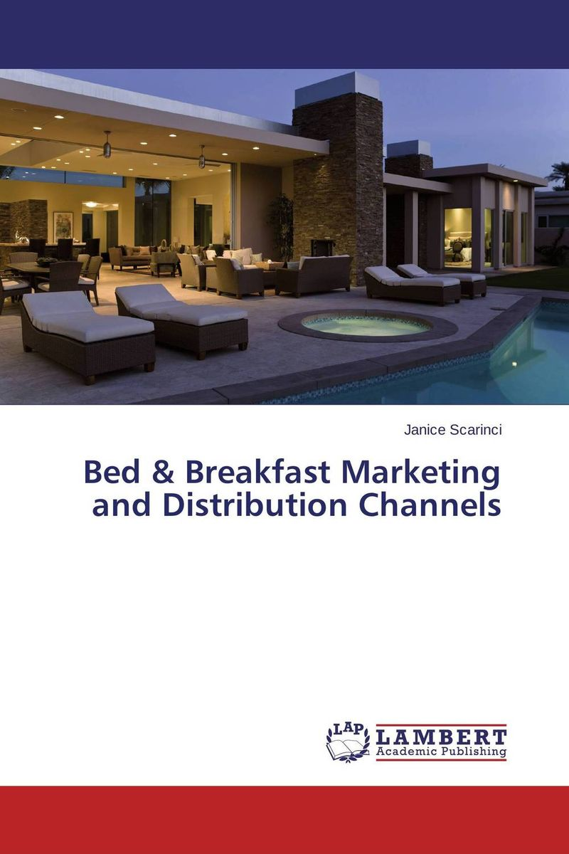 Bed & Breakfast Marketing and Distribution Channels столик трансформер bradex in bed breakfast
