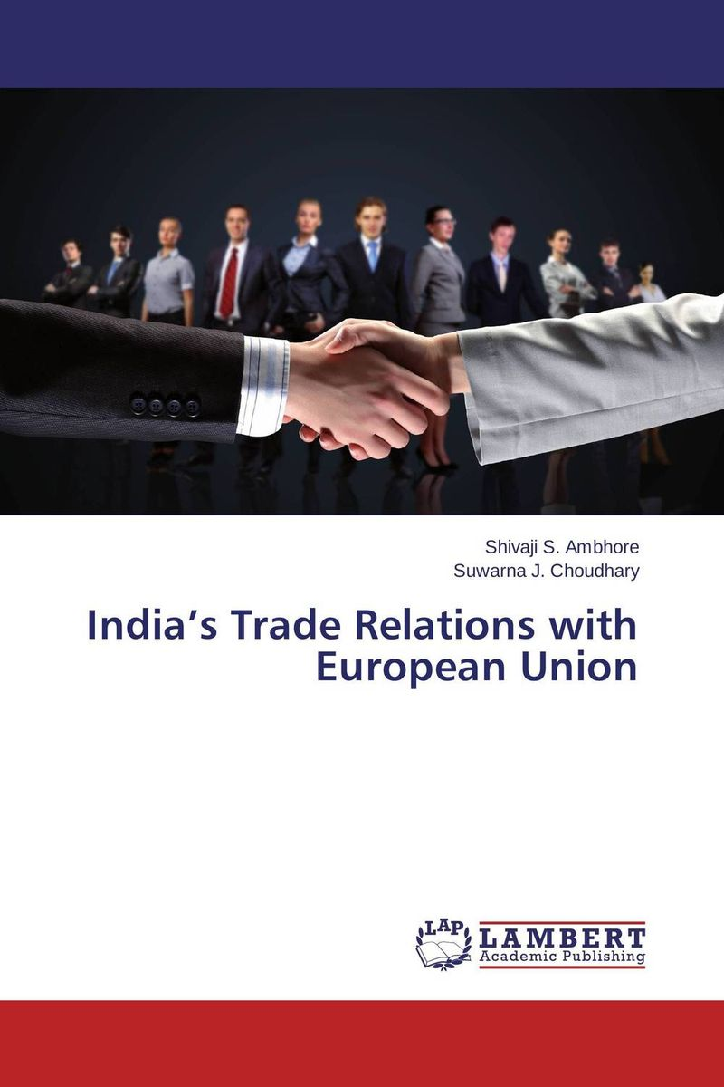 India's Trade Relations with European Union mike bellafiore one good trade inside the highly competitive world of proprietary trading