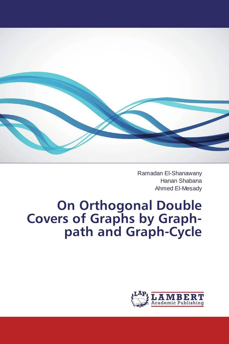 On Orthogonal Double Covers of Graphs by Graph- path and Graph-Cycle algorithmic graph theory and perfect graphs annals of discrete mathematics