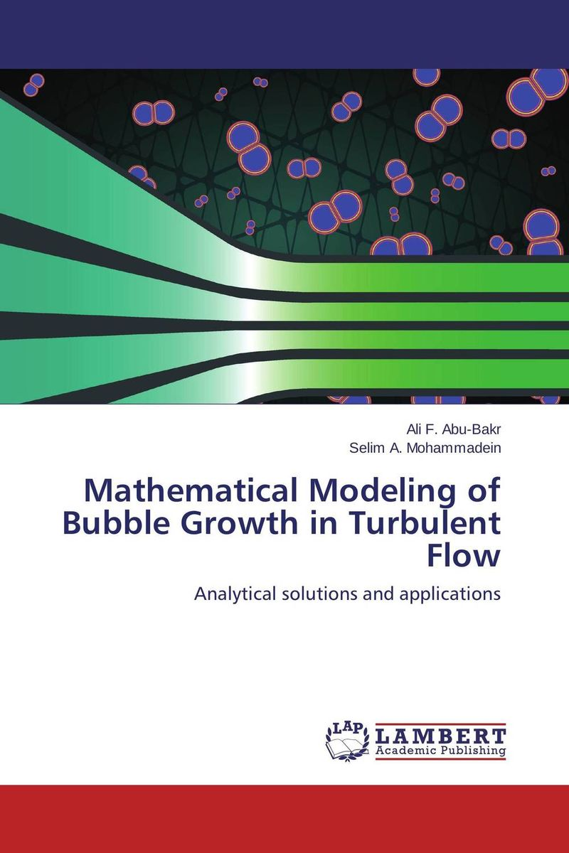 Mathematical Modeling of Bubble Growth in Turbulent Flow fiber motion in turbulent flow