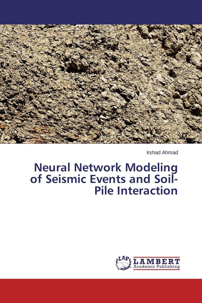 Neural Network Modeling of Seismic Events and Soil-Pile Interaction surface and ground water interaction