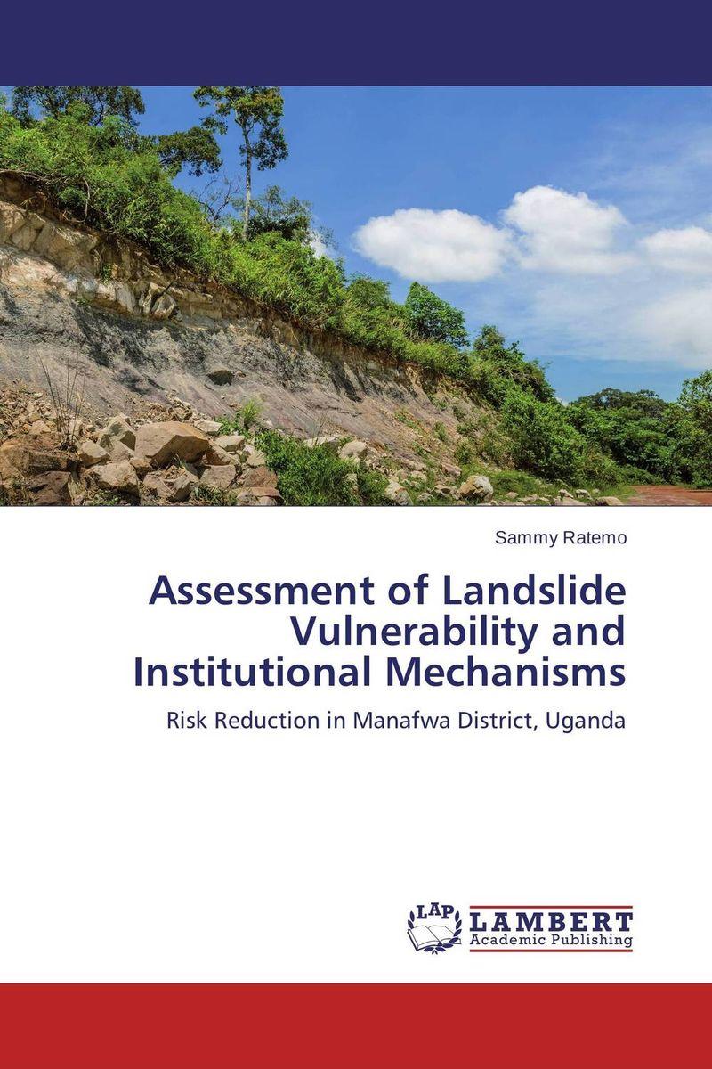 Assessment of Landslide Vulnerability and Institutional Mechanisms community based disaster assessment