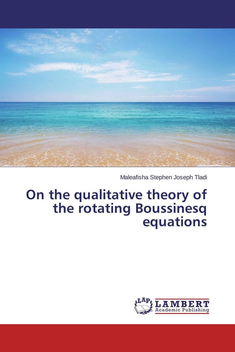 On the qualitative theory of the rotating Boussinesq equations купить