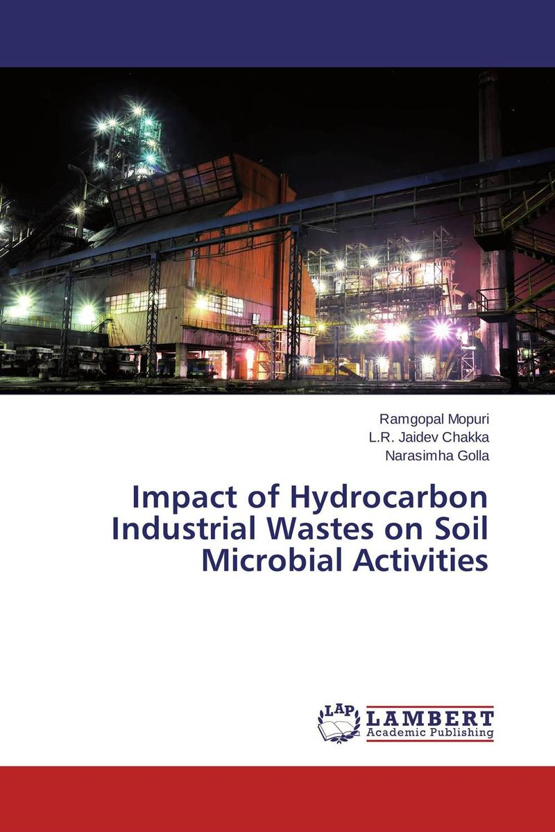 Impact of Hydrocarbon Industrial Wastes on Soil Microbial Activities impact of the handicraft industry on the environment
