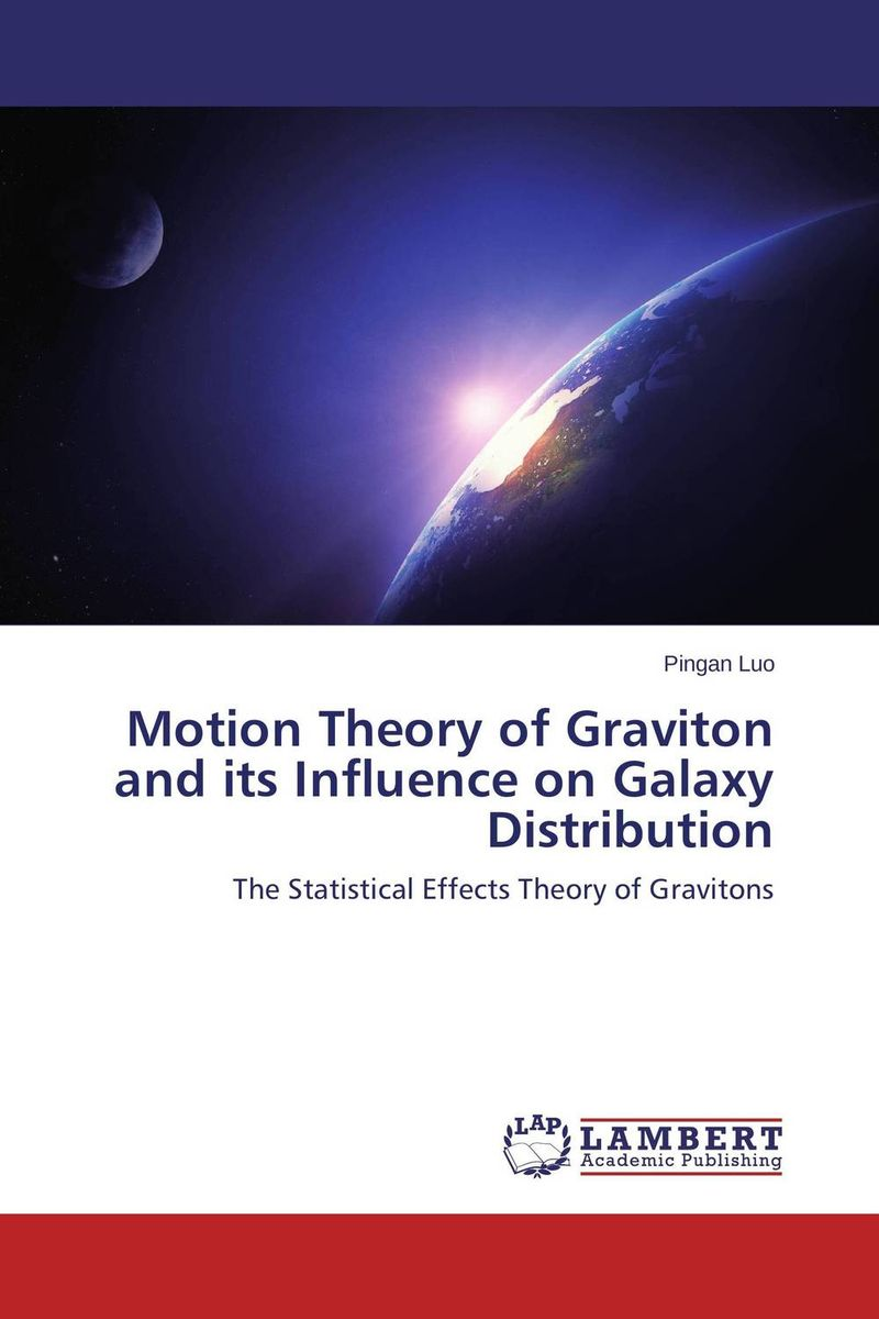 Motion Theory of Graviton and its Influence on Galaxy Distribution spiral structure in galaxies – a density wave theory
