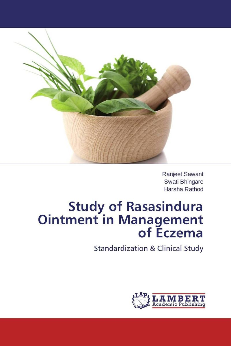 Study of Rasasindura Ointment in Management of Eczema sumifun 100% original 19 4g red white tiger balm ointment thailand painkiller ointment muscle pain relief ointment soothe itch