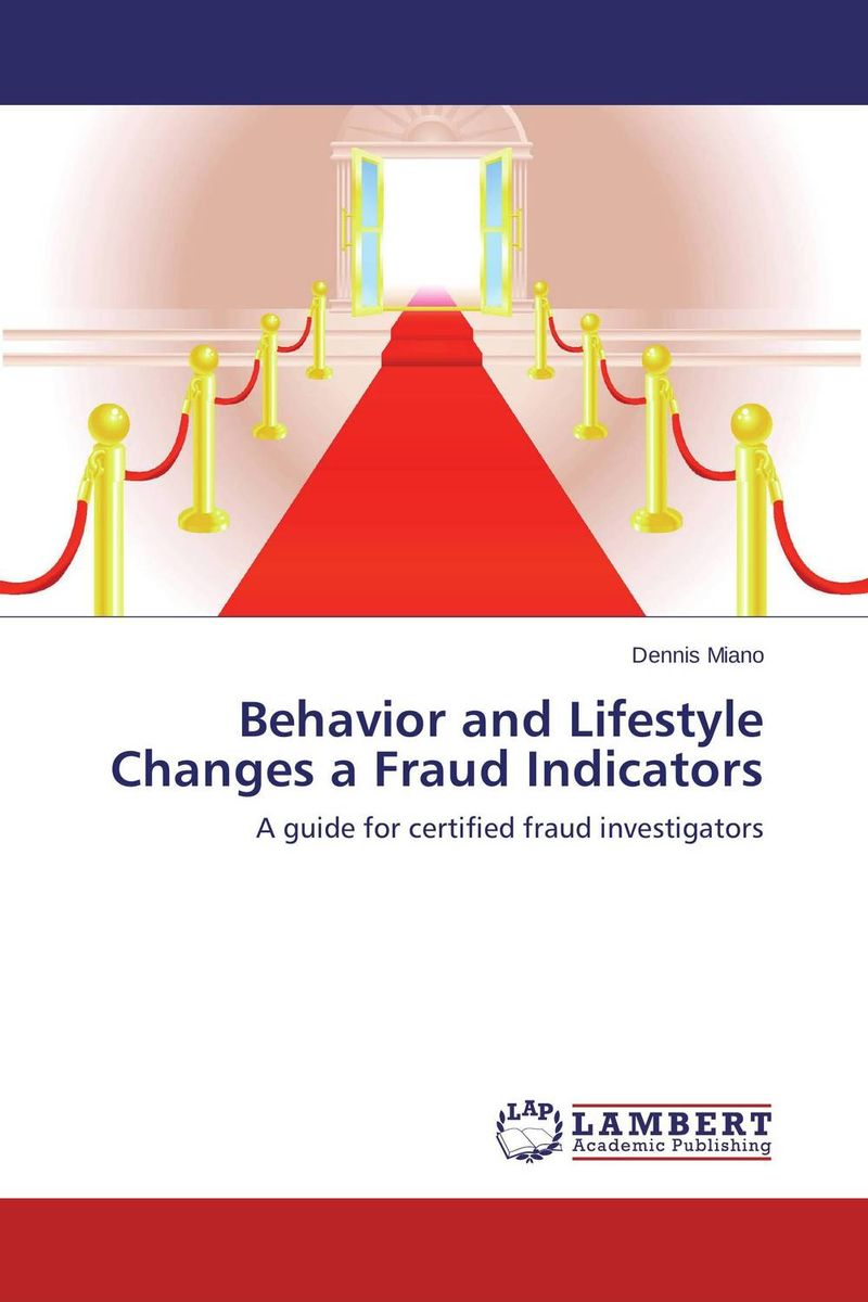 Behavior and Lifestyle Changes a Fraud Indicators david montague a essentials of online payment security and fraud prevention
