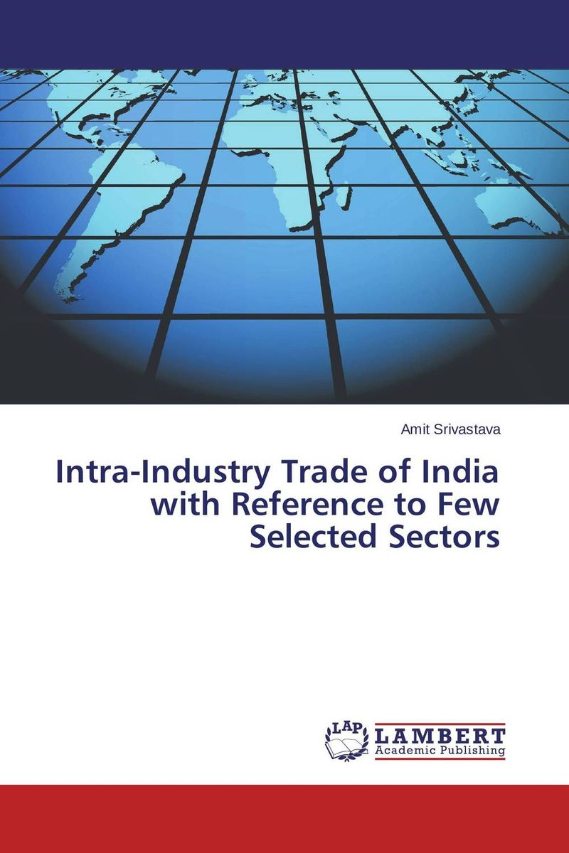 Intra-Industry Trade of India with Reference to Few Selected Sectors a few of the girls