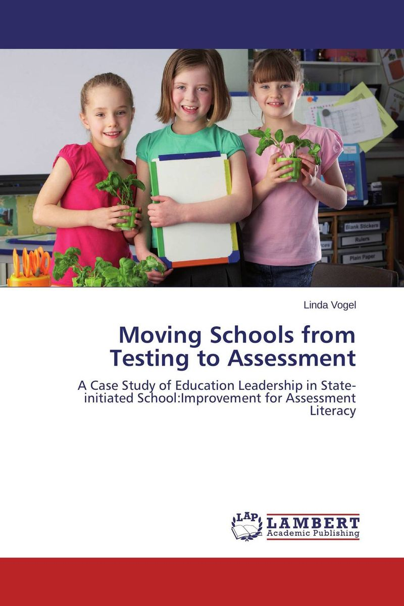 Moving Schools from Testing to Assessment bob lenz transforming schools using project based learning performance assessment and common core standards