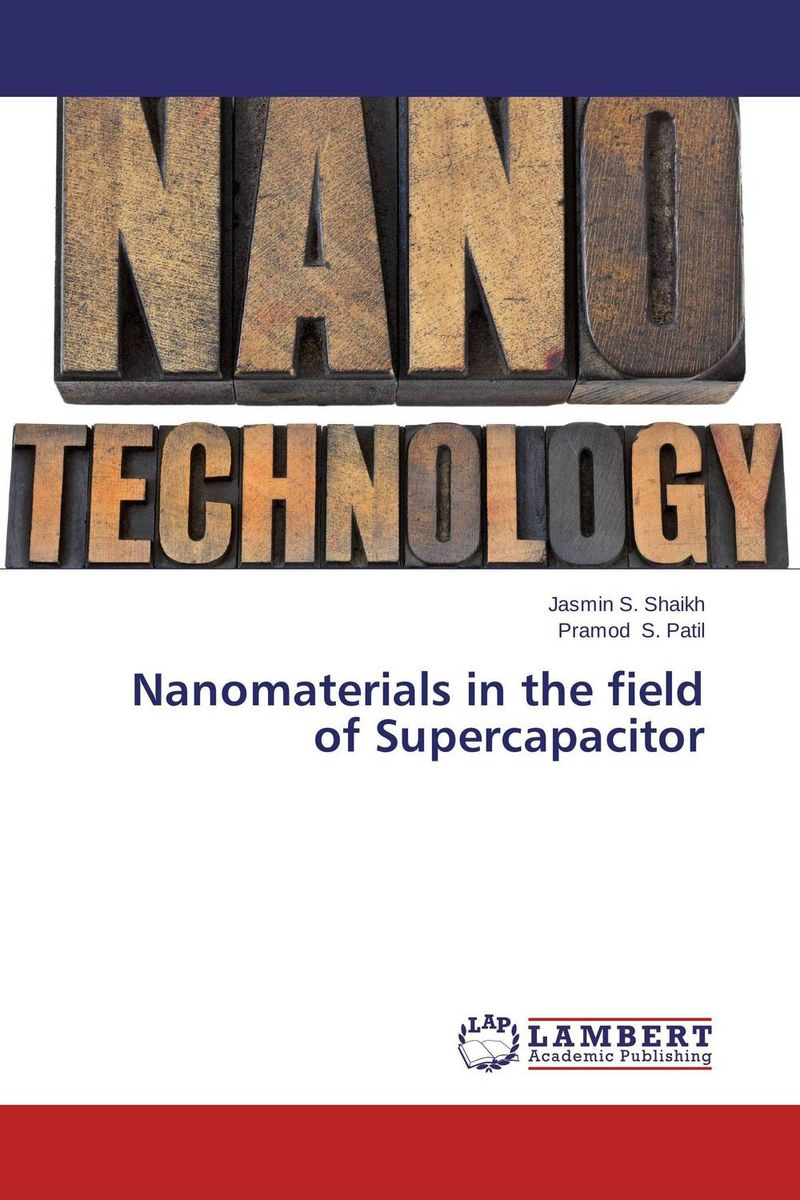 Nanomaterials in the field of Supercapacitor