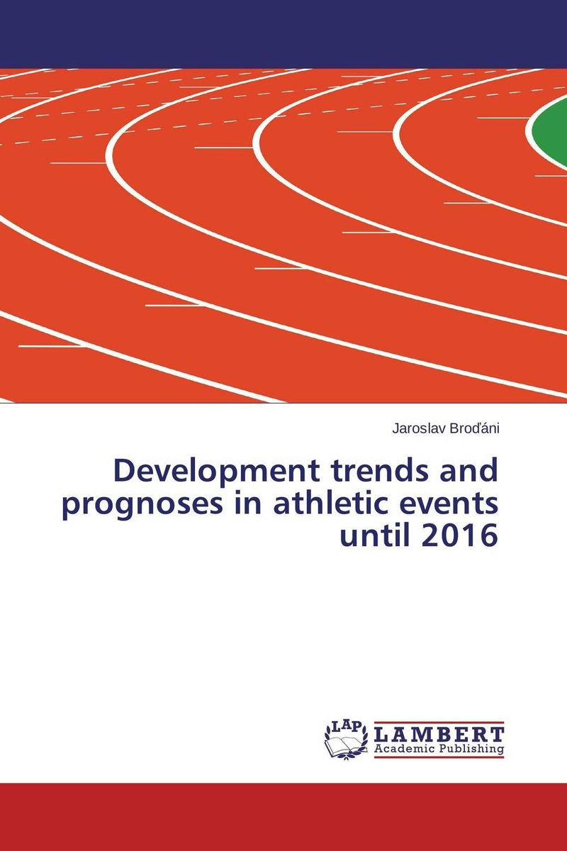 Development trends and prognoses in athletic events until 2016 until you