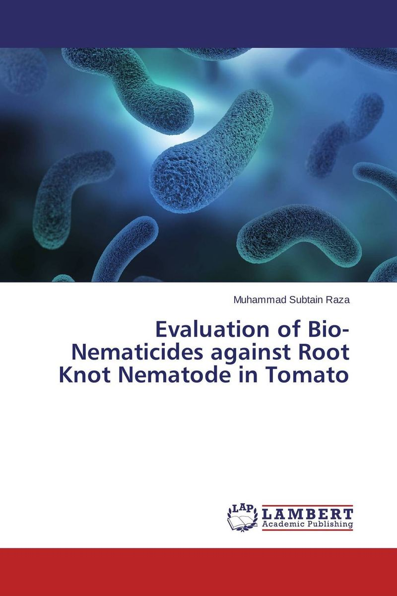 Evaluation of Bio-Nematicides against Root Knot Nematode in Tomato evaluation of the internal control practices