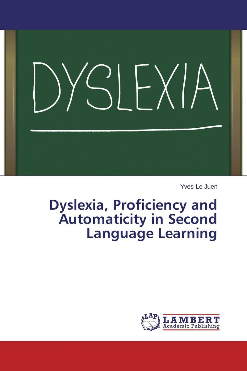 Dyslexia, Proficiency and Automaticity in Second Language Learning silence in foreign language learning
