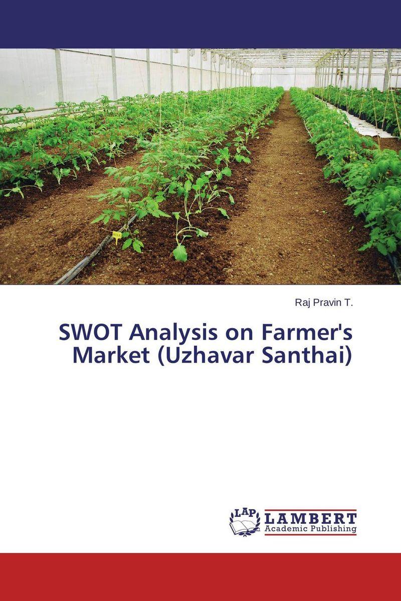 SWOT Analysis on Farmer's Market (Uzhavar Santhai) leonard zacks the handbook of equity market anomalies translating market inefficiencies into effective investment strategies
