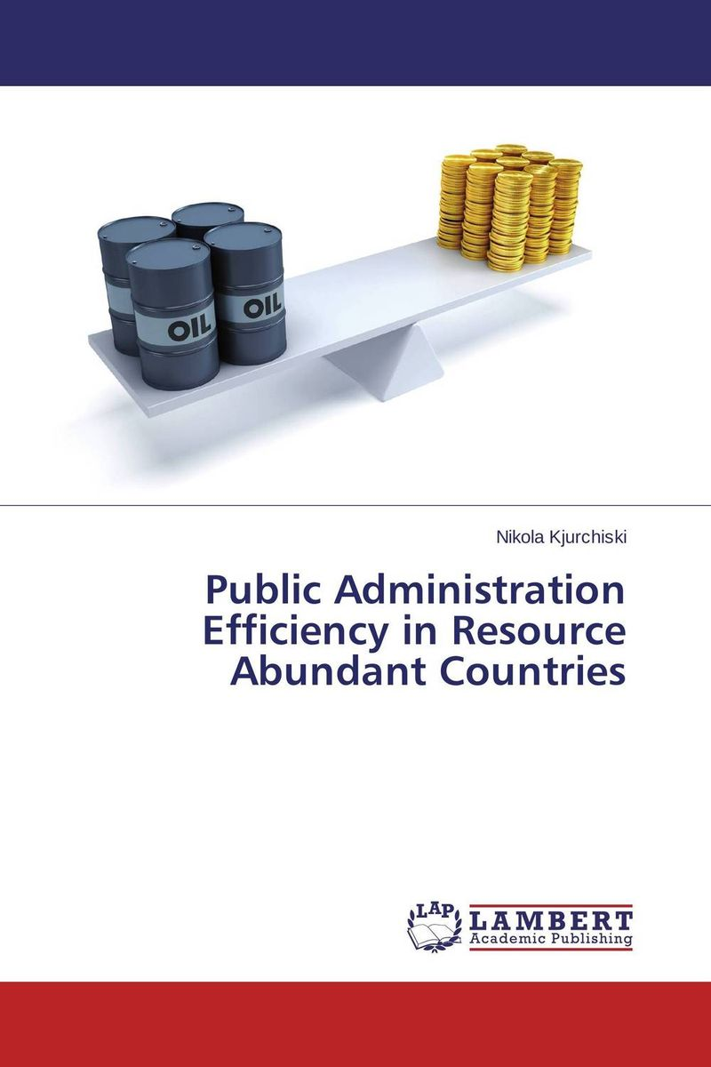 купить Public Administration Efficiency in Resource Abundant Countries недорого