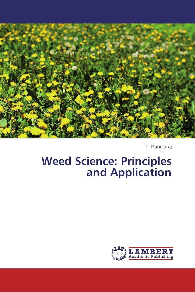 Weed Science: Principles and Application weed science principles and application