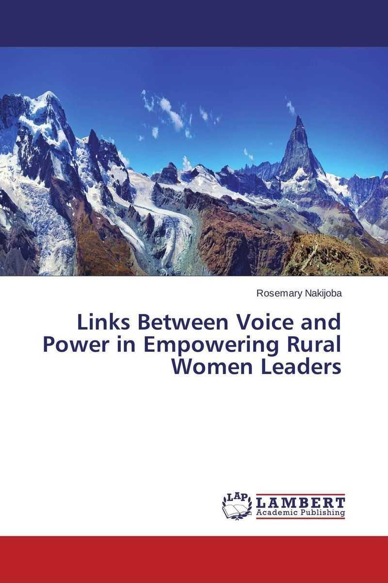 Links Between Voice and Power in Empowering Rural Women Leaders isaac baah links between leadership styles and service quality