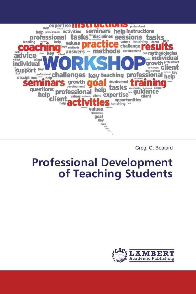 Professional Development of Teaching Students curriculum development for medical education – a six–step approach 2e