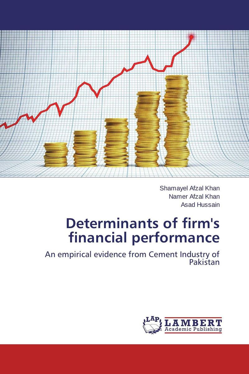 Determinants of firm's financial performance the firm