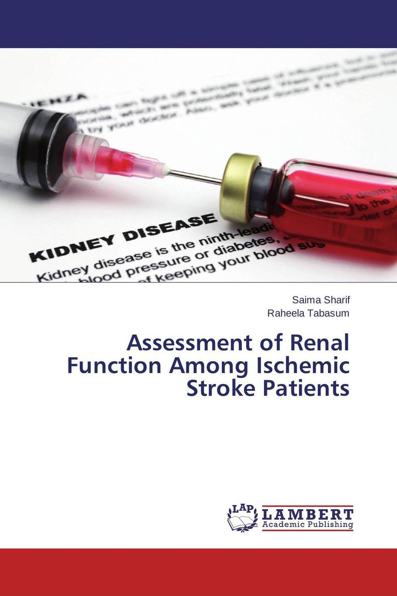 Assessment of Renal Function Among Ischemic Stroke Patients stroke of midnight