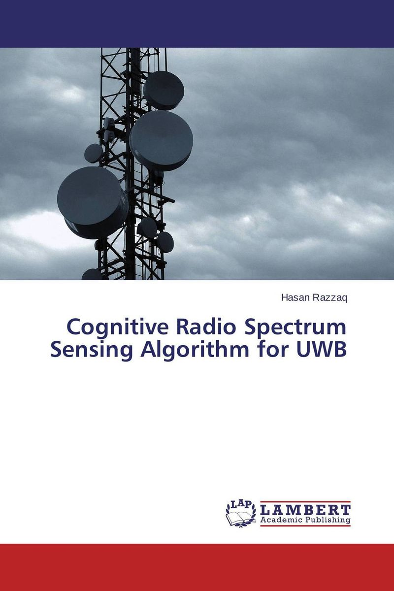 Cognitive Radio Spectrum Sensing Algorithm for UWB jai sukh paul singh cognitive radio spectrum sensing and its performance analysis