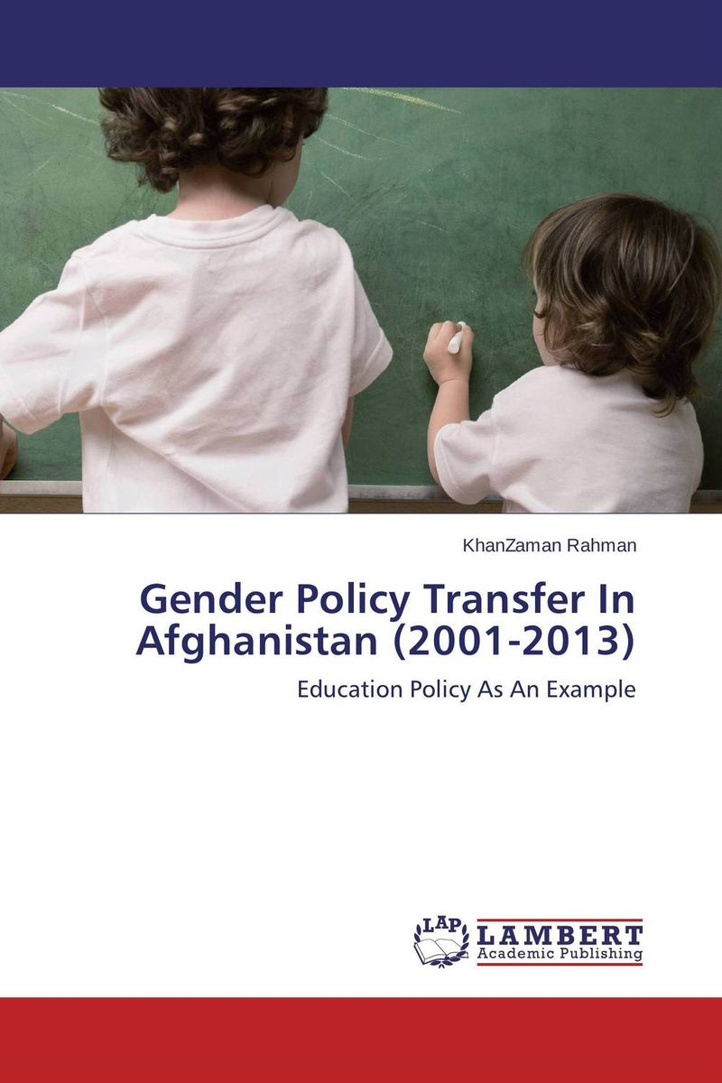 Gender Policy Transfer In Afghanistan (2001-2013)