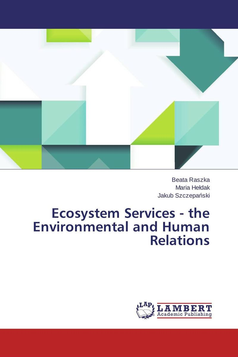 цена на Ecosystem Services - the Environmental and Human Relations
