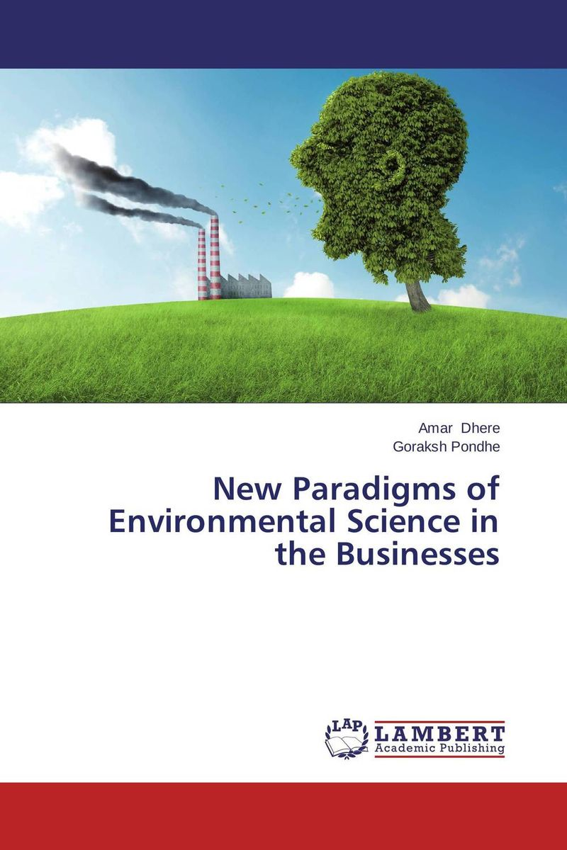New Paradigms of Environmental Science in the Businesses alecia spooner m environmental science for dummies