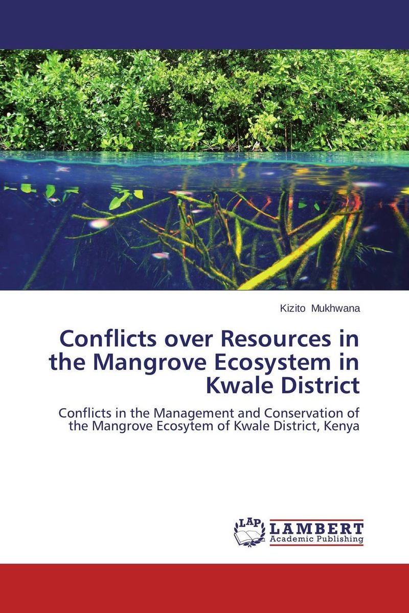 Conflicts over Resources in the Mangrove Ecosystem in Kwale District managing the store