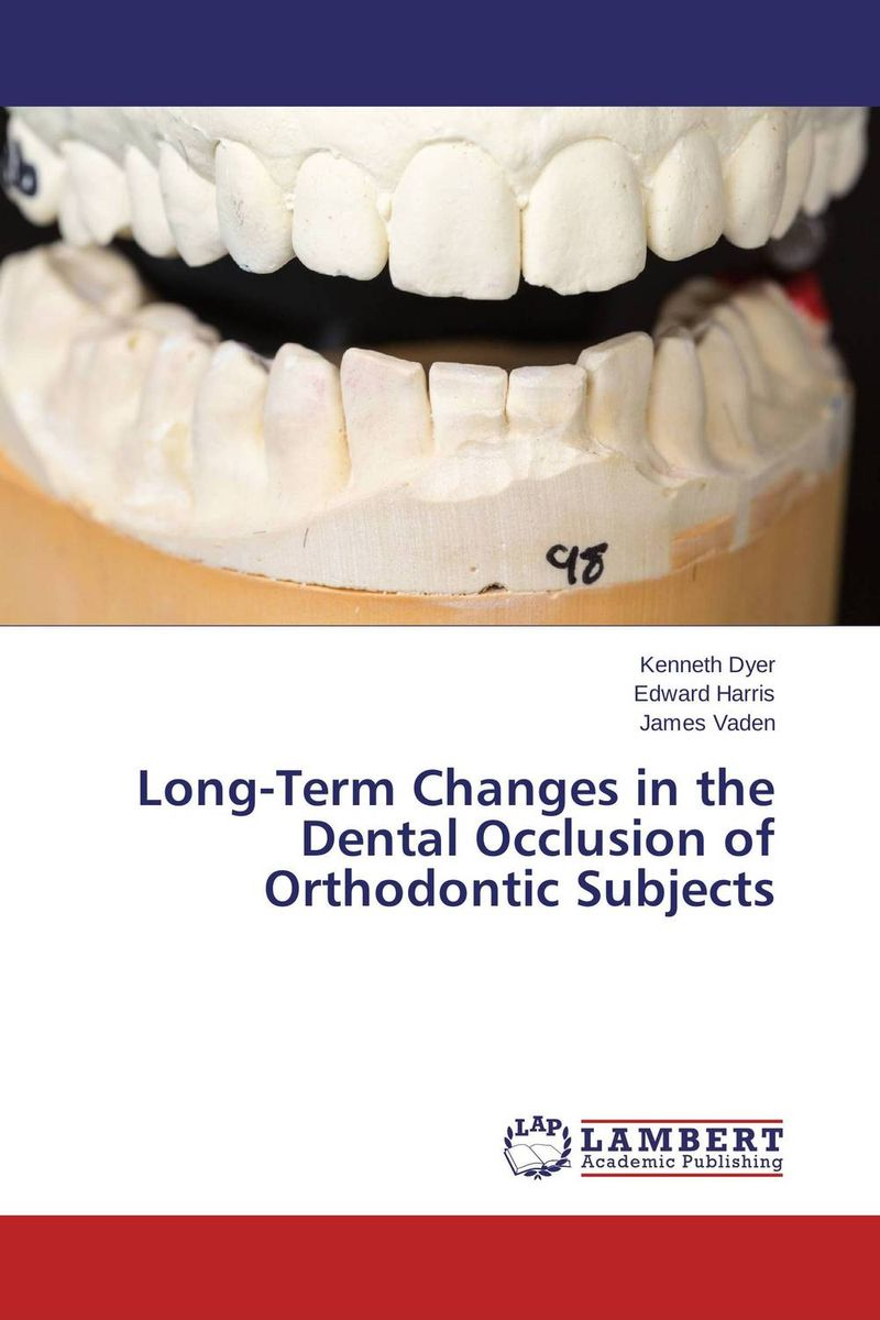 Long-Term Changes in the Dental Occlusion of Orthodontic Subjects occlusion in orthodontics