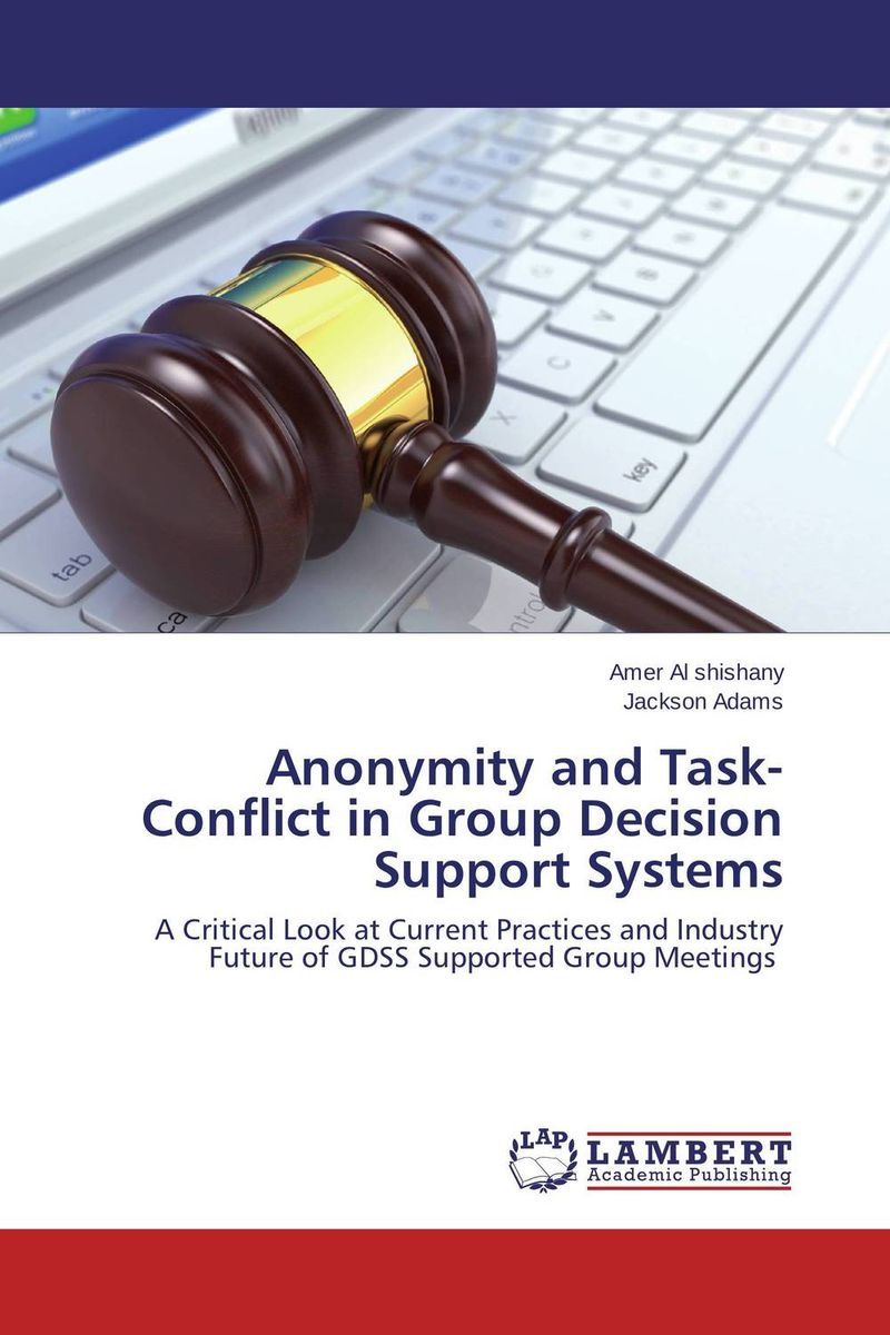 Anonymity and Task-Conflict in Group Decision Support Systems the reformed vampire support group