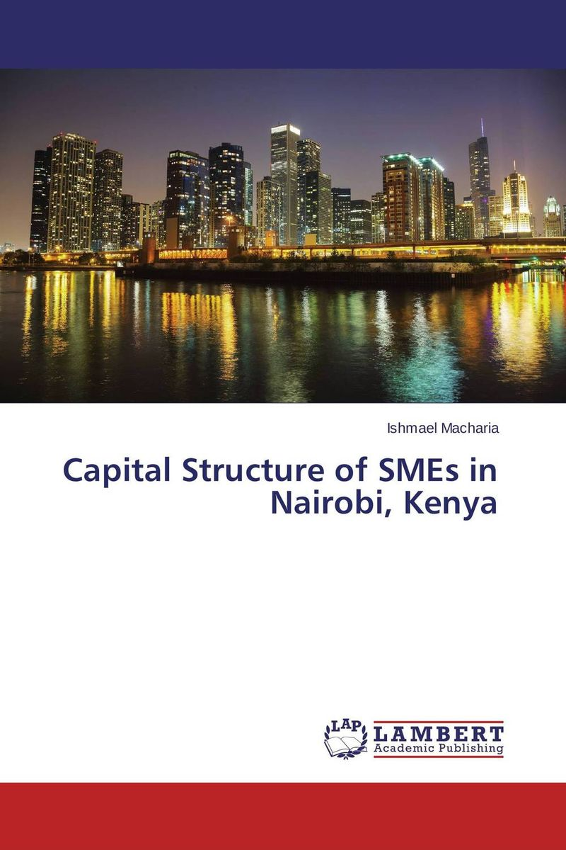 Capital Structure of SMEs in Nairobi, Kenya is working capital management a key determinant on corporate profit