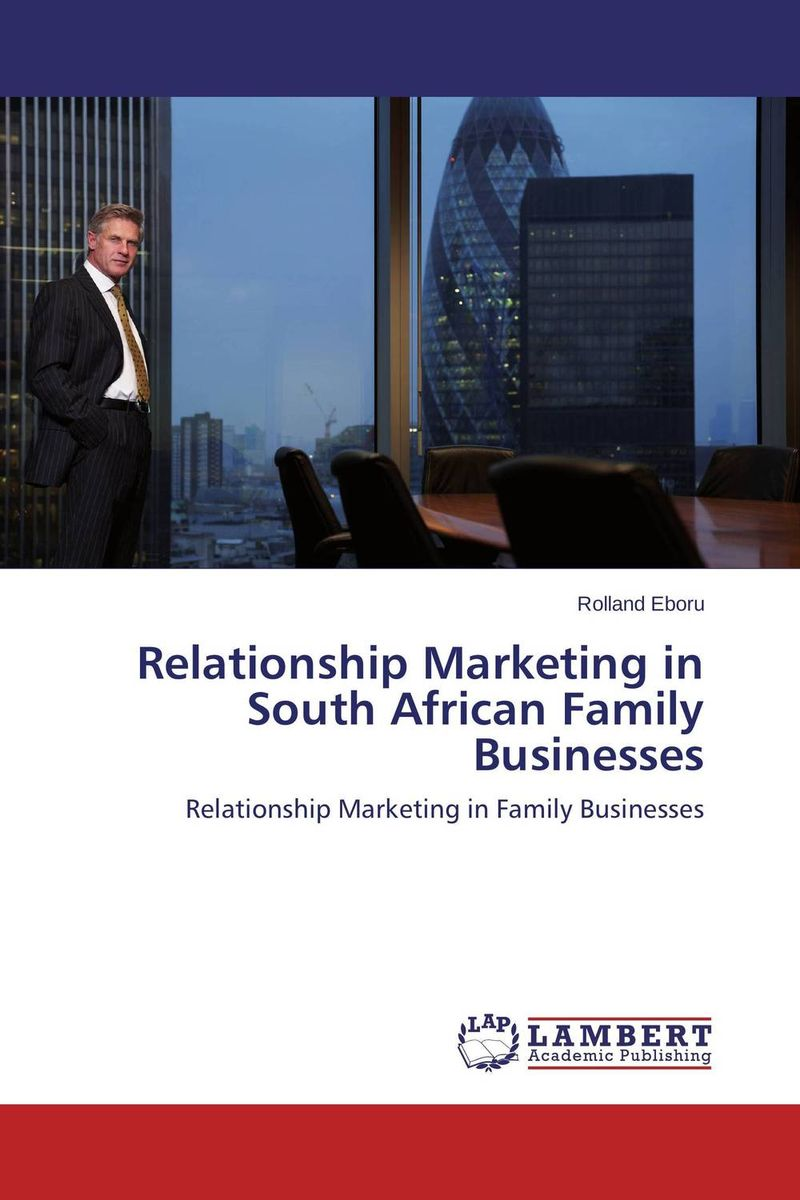 Relationship Marketing in South African Family Businesses